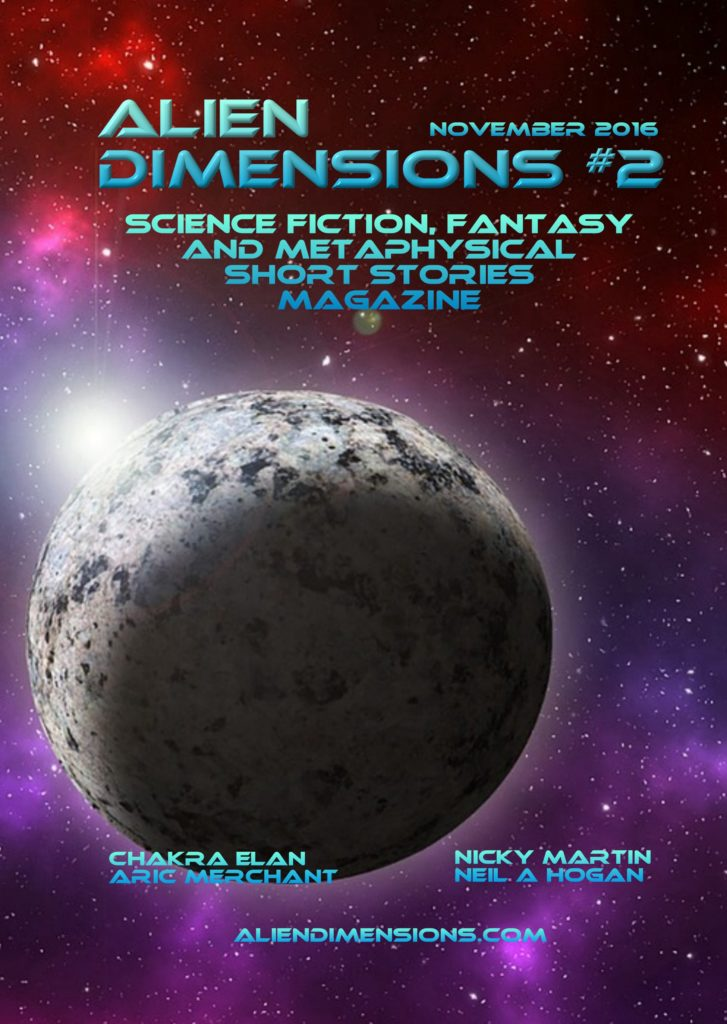 Alien Dimensions Science Fiction Fantasy and Metaphysical Short Stories Anthology Series Issue 2